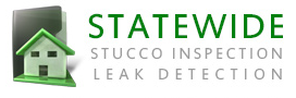 Statewide Stucco Inspection & Leak Detection